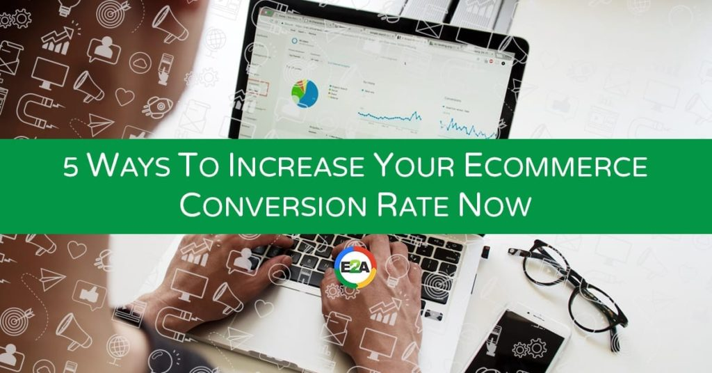 tips to increase your ecommerce conversion rate digital marketing durban